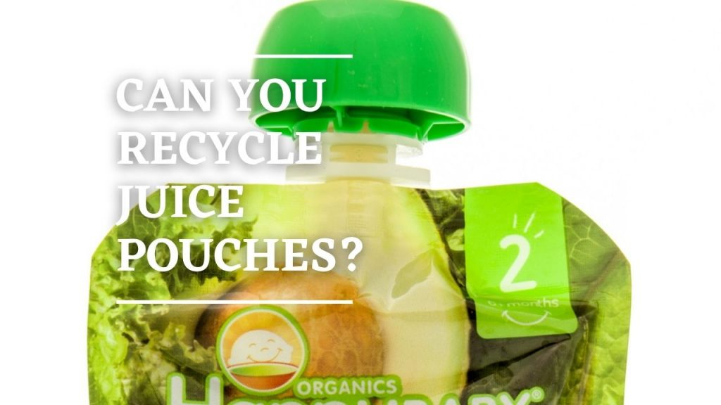 Can You Recycle Juice Pouches?